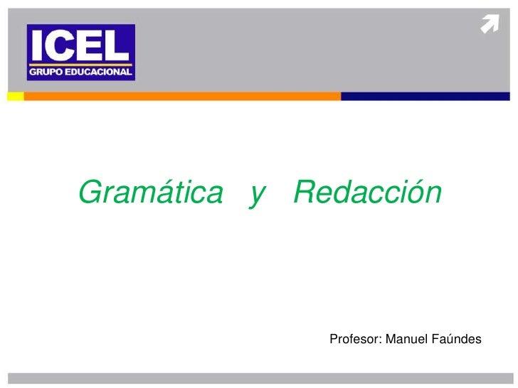 Gramática y Redacción              Profesor: Manuel Faúndes