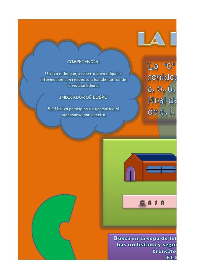 COMPETENCIA:     Utiliza el lenguaje escrito para adquirir información con respecto a los elementos de                 la ...