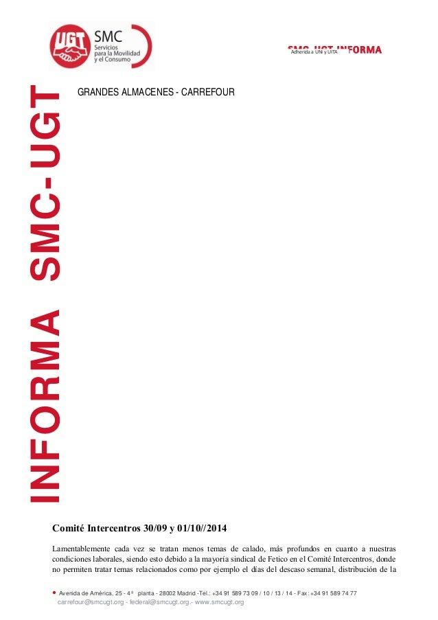 SMC-UGT INFORMA  GRANDES ALMACENES - CARREFOUR  INFORMA SMC-UGT  Adherida a UNI y UITA  Comité Intercentros 30/09 y 01/10/...