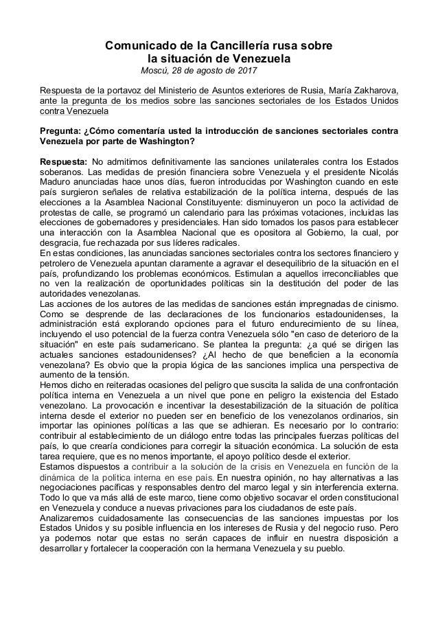 Comunicado de la Cancillería rusa sobre la situación de Venezuela Moscú, 28 de agosto de 2017 Respuesta de la portavoz del...