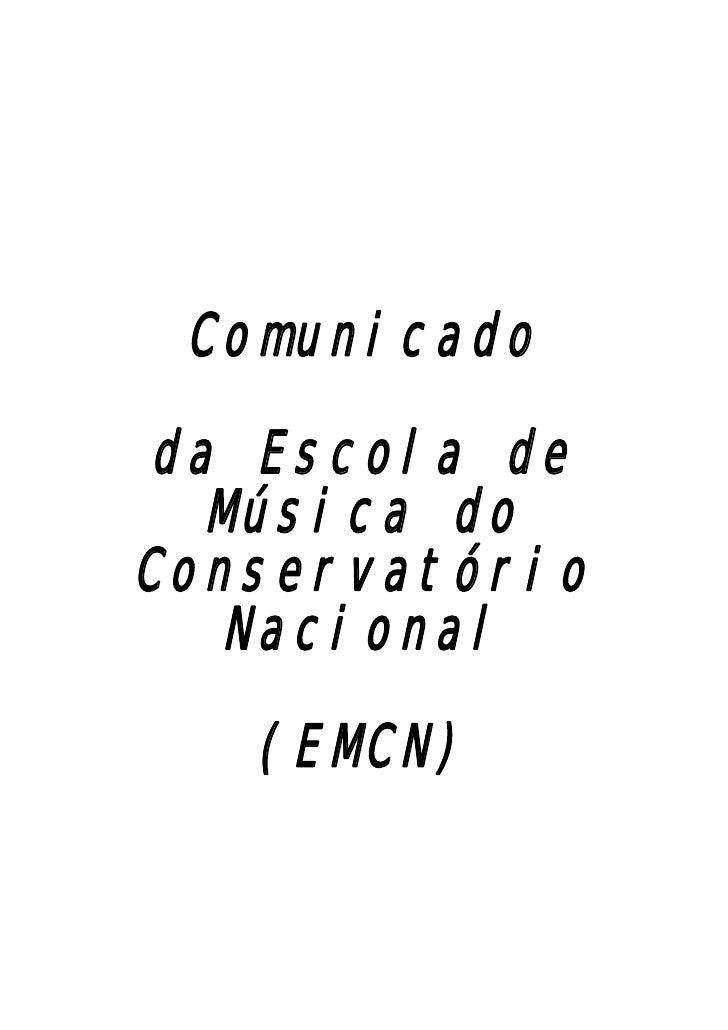 Comunicado da Escola de Música do Conservatório Nacional