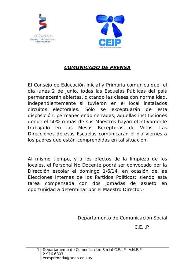 COMUNICADO DE PRENSA El Consejo de Educación Inicial y Primaria comunica que el día lunes 2 de junio, todas las Escuelas P...