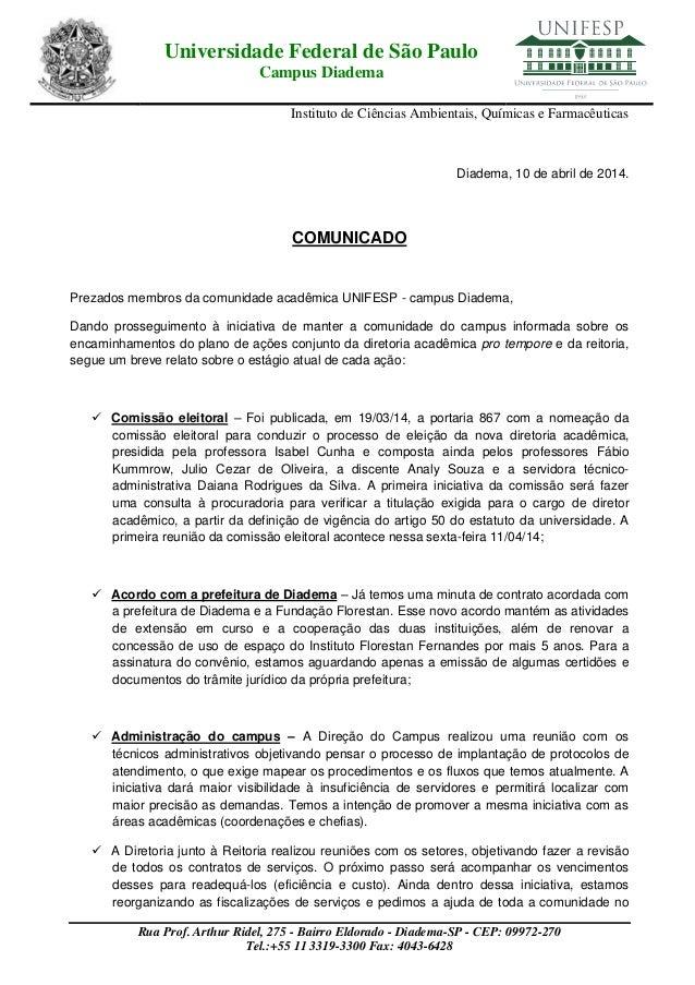 Universidade Federal de São Paulo Campus Diadema Instituto de Ciências Ambientais, Químicas e Farmacêuticas Rua Prof. Arth...