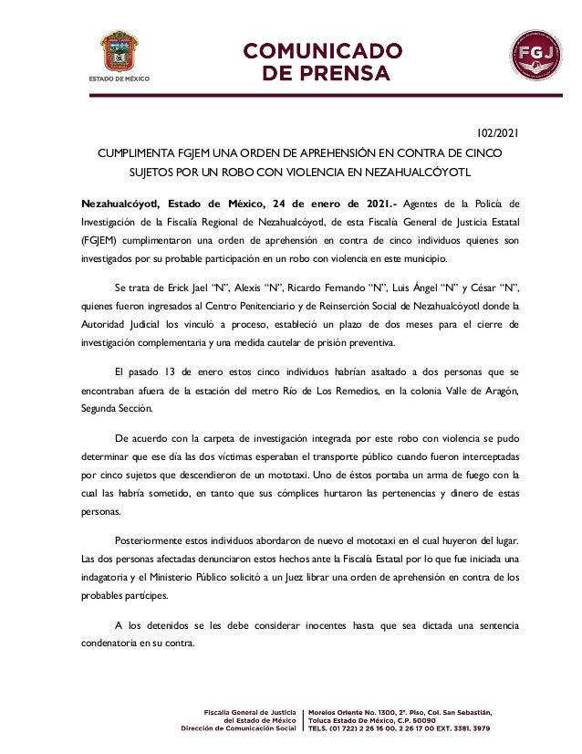 102/2021 CUMPLIMENTA FGJEM UNA ORDEN DE APREHENSIÓN EN CONTRA DE CINCO SUJETOS POR UN ROBO CON VIOLENCIA EN NEZAHUALCÓYOTL...