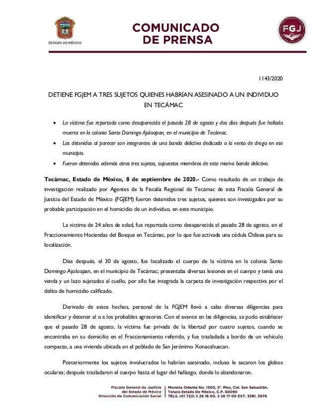 1143/2020 DETIENE FGJEM A TRES SUJETOS QUIENES HABRÍAN ASESINADO A UN INDIVIDUO EN TECÁMAC  La víctima fue reportada como...