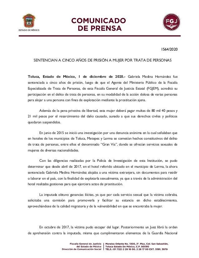 1564/2020 SENTENCIAN A CINCO AÑOS DE PRISIÓN A MUJER POR TRATA DE PERSONAS Toluca, Estado de México, 1 de diciembre de 202...