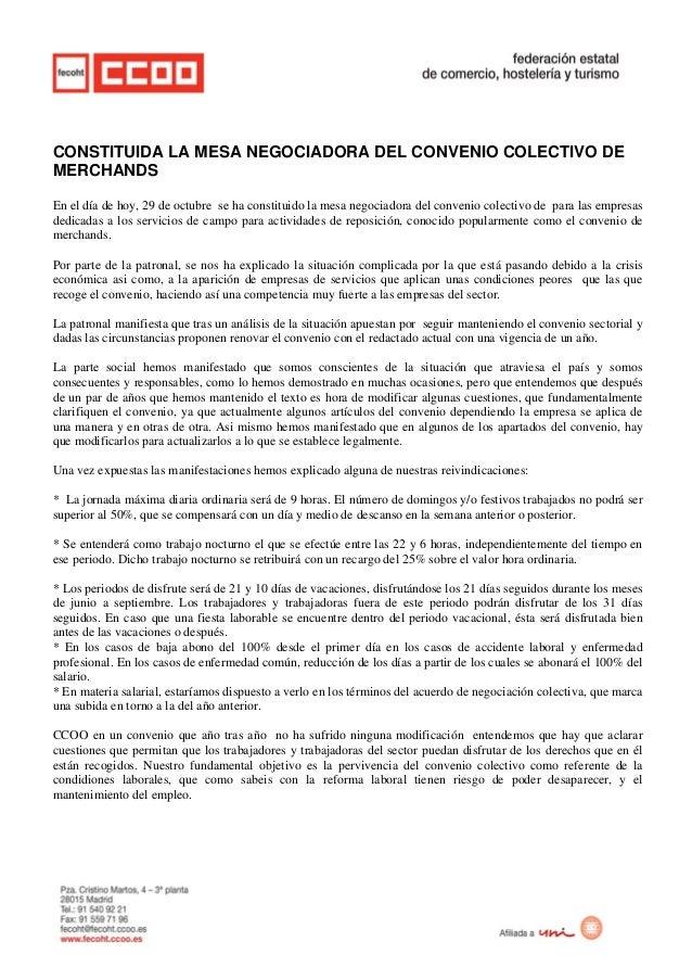 CONSTITUIDA LA MESA NEGOCIADORA DEL CONVENIO COLECTIVO DE MERCHANDS En el día de hoy, 29 de octubre se ha constituido la m...