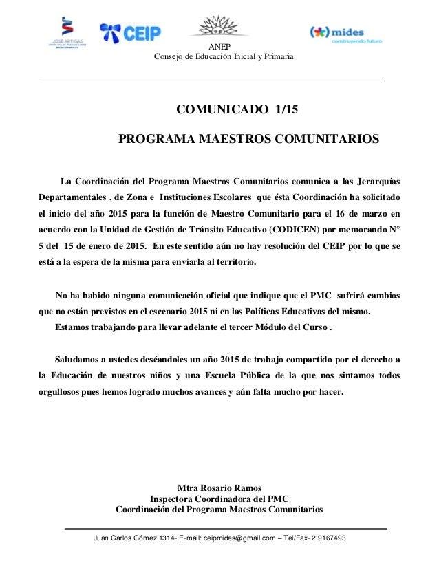 ANEP Consejo de Educación Inicial y Primaria Juan Carlos Gómez 1314- E-mail: ceipmides@gmail.com – Tel/Fax- 2 9167493 COMU...