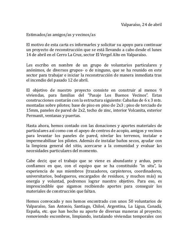 Valparaíso, 24 de abril Estimados/as amigos/as y vecinos/as El motivo de esta carta es informarles y solicitar su apoyo pa...