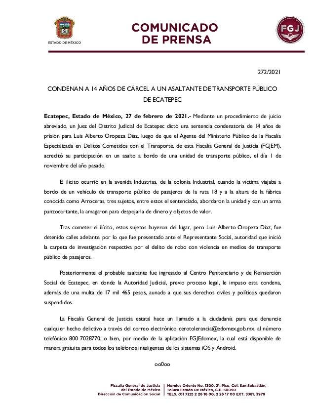 272/2021 CONDENAN A 14 AÑOS DE CÁRCEL A UN ASALTANTE DE TRANSPORTE PÚBLICO DE ECATEPEC Ecatepec, Estado de México, 27 de f...