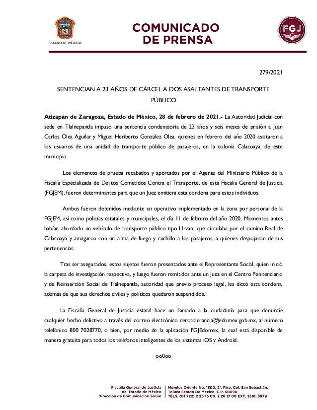 279/2021 SENTENCIAN A 23 AÑOS DE CÁRCEL A DOS ASALTANTES DE TRANSPORTE PÚBLICO Atizapán de Zaragoza, Estado de México, 28 ...