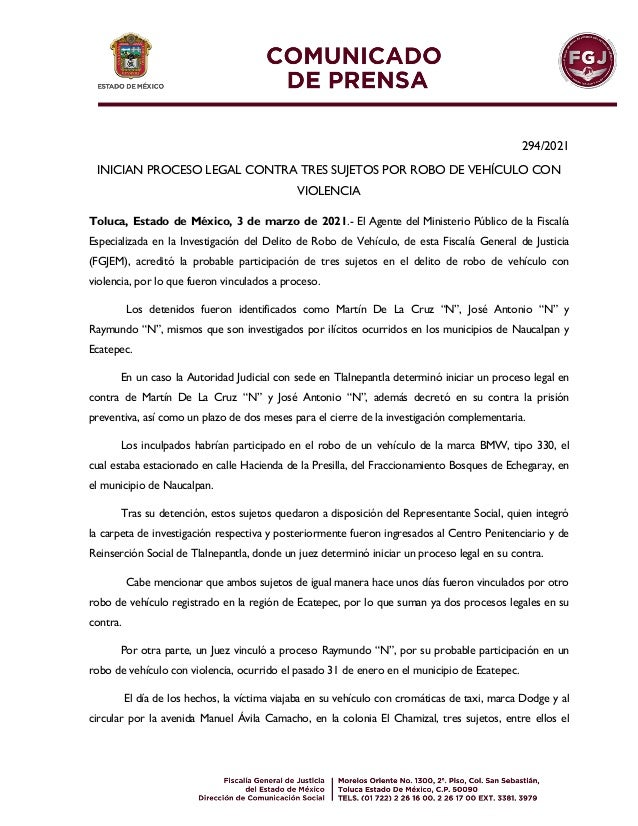 294/2021 INICIAN PROCESO LEGAL CONTRA TRES SUJETOS POR ROBO DE VEHÍCULO CON VIOLENCIA Toluca, Estado de México, 3 de marzo...