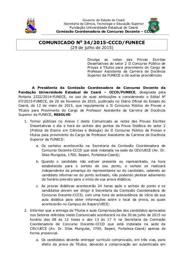 Governo do Estado do Ceará Secretaria da Ciência, Tecnologia e Educação Superior Fundação Universidade Estadual do Ceará C...