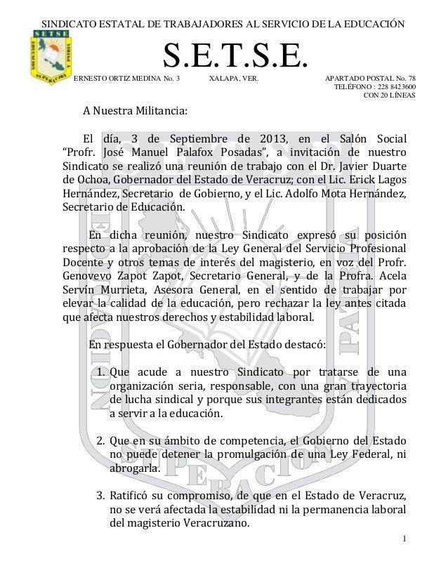1 SINDICATO ESTATAL DE TRABAJADORES AL SERVICIO DE LA EDUCACIÓN S.E.T.S.E.ERNESTO ORTIZ MEDINA No. 3 XALAPA, VER. APARTADO...