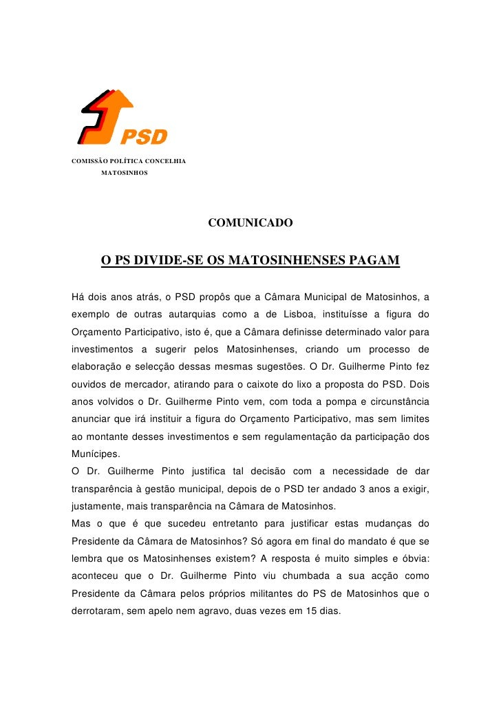 COMISSÃO POLÍTICA CONCELHIA       MATOSINHOS                              COMUNICADO      O PS DIVIDE-SE OS MATOSINHENSES ...