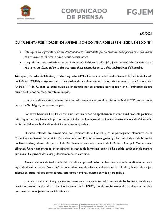 663/2021 CUMPLIMENTA FGJEM ORDEN DE APREHENSIÓN CONTRA POSIBLE FEMINICIDA EN EDOMÉX  Este sujeto fue ingresado al Centro ...