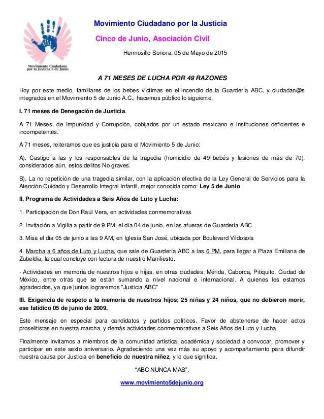 Movimiento Ciudadano por la Justicia Cinco de Junio, Asociación Civil Hermosillo Sonora, 05 de Mayo de 2015 A 71 MESES DE ...