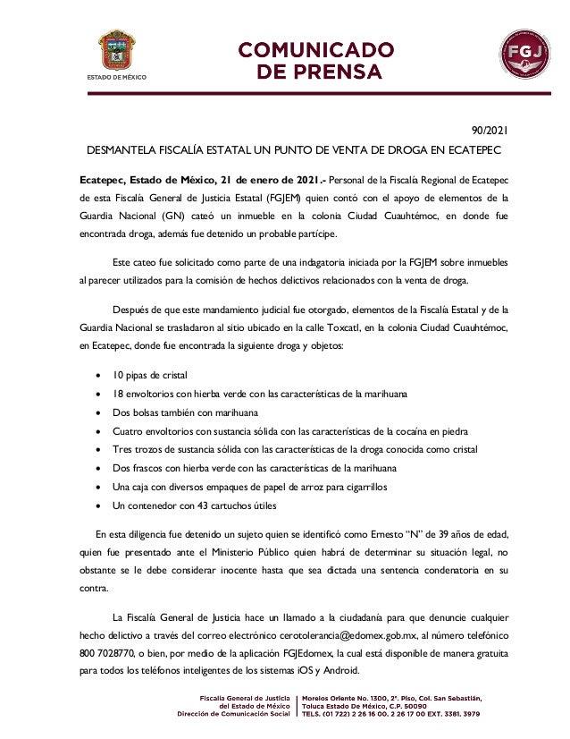90/2021 DESMANTELA FISCALÍA ESTATAL UN PUNTO DE VENTA DE DROGA EN ECATEPEC Ecatepec, Estado de México, 21 de enero de 2021...