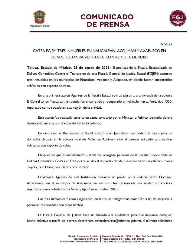 97/2021 CATEA FGJEM TRES INMUEBLES EN NAUCALPAN, ACOLMAN Y AXAPUSCO EN DONDE RECUPERA VEHÍCULOS CON REPORTE DE ROBO Toluca...