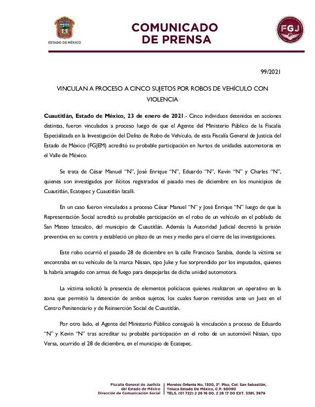 99/2021 VINCULAN A PROCESO A CINCO SUJETOS POR ROBOS DE VEHÍCULO CON VIOLENCIA Cuautitlán, Estado de México, 23 de enero d...