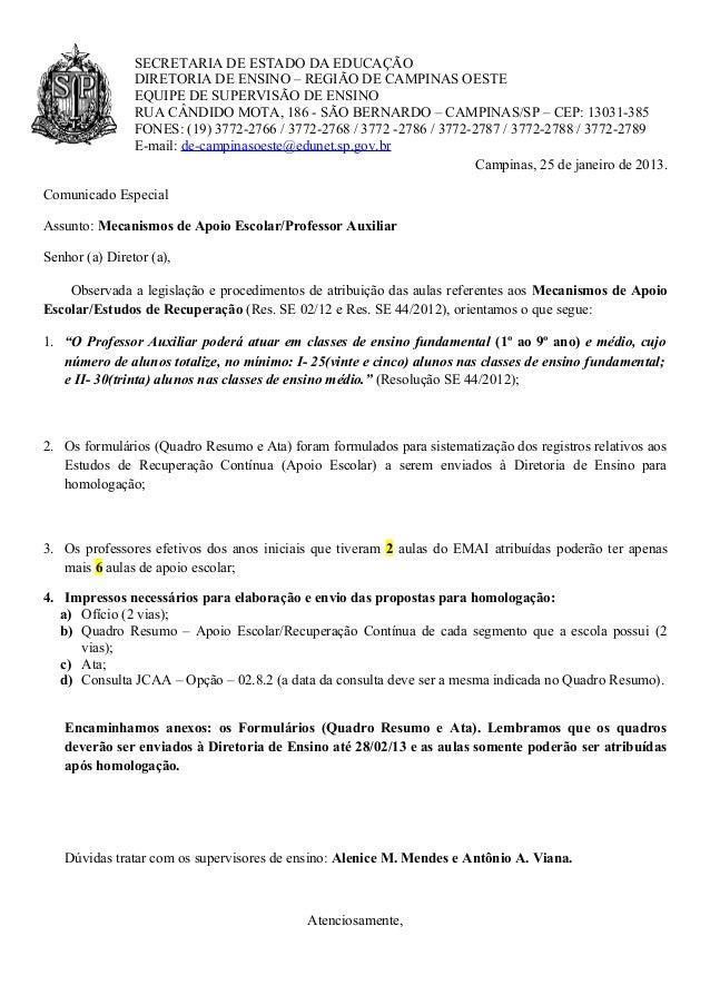 SECRETARIA DE ESTADO DA EDUCAÇÃO                DIRETORIA DE ENSINO – REGIÃO DE CAMPINAS OESTE                EQUIPE DE SU...