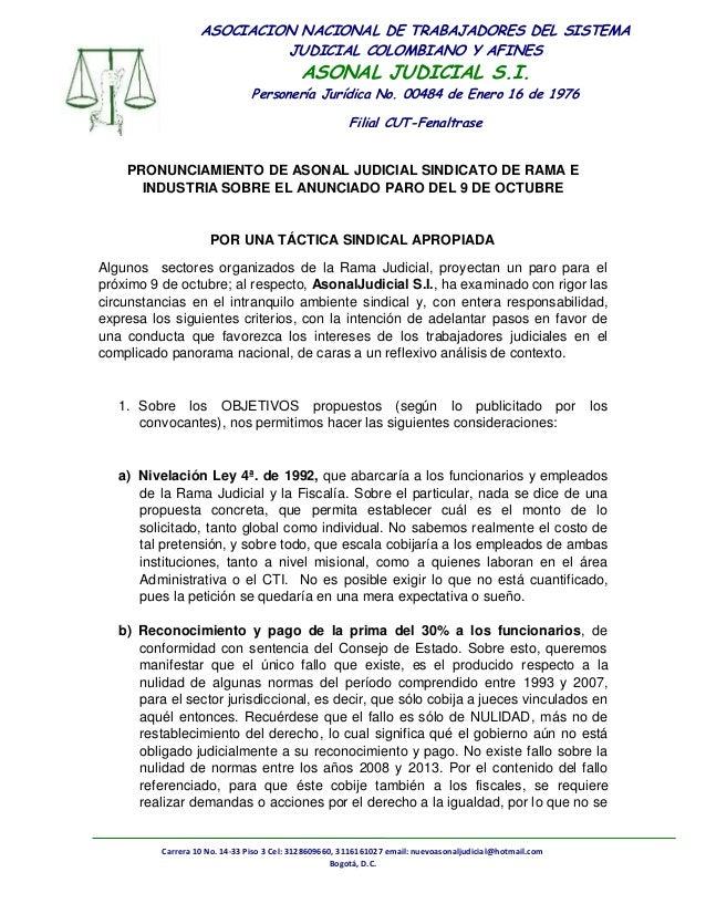 ASOCIACION NACIONAL DE TRABAJADORES DEL SISTEMA  JUDICIAL COLOMBIANO Y AFINES  ASONAL JUDICIAL S.I.  Personería Jurídica N...