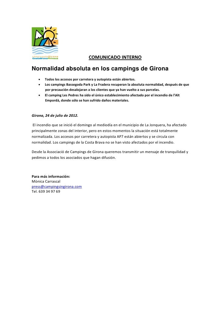 COMUNICADO INTERNONormalidad absoluta en los campings de Girona       Todos los accesos por carretera y autopista están a...