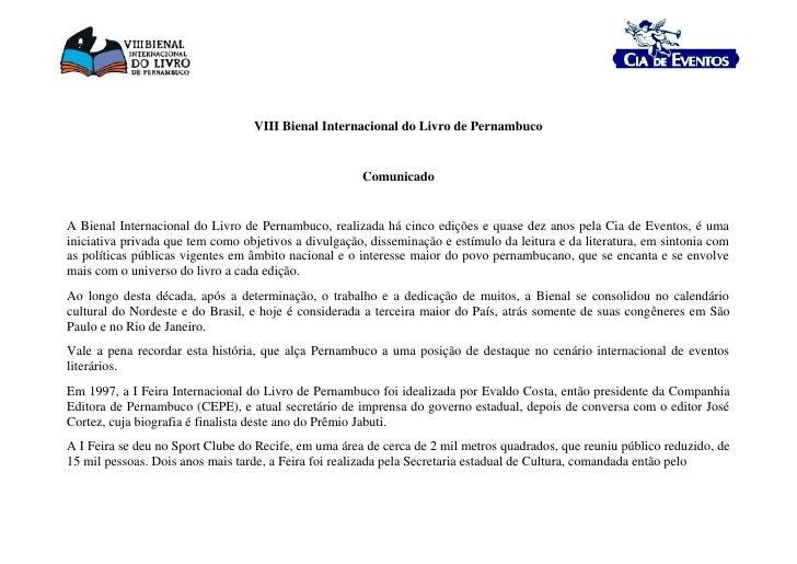 VIII Bienal Internacional do Livro de Pernambuco<br />Comunicado<br />A Bienal Internacional do Livro de Pernambuco, rea...
