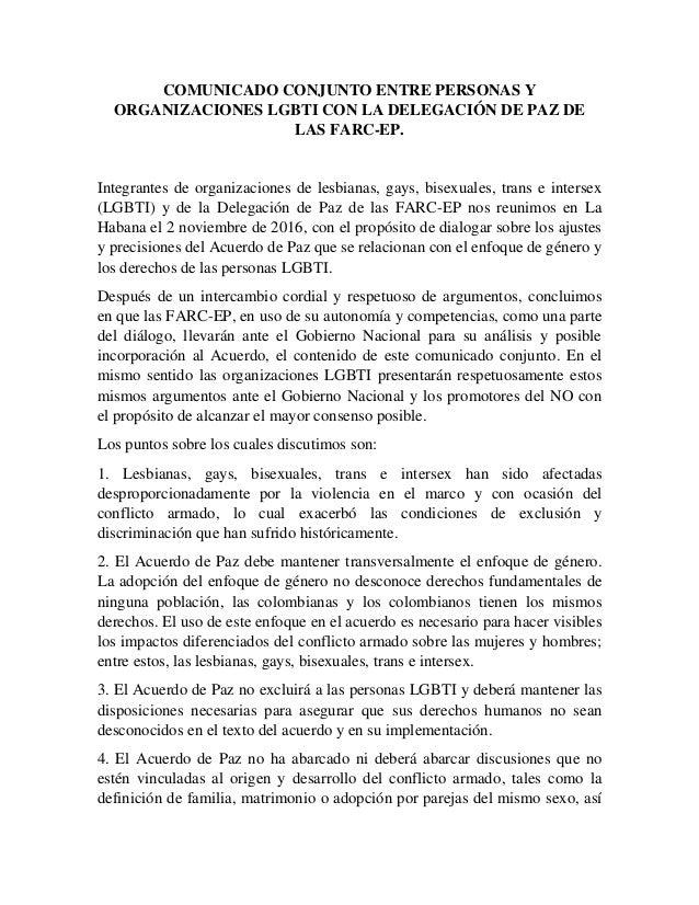 COMUNICADO CONJUNTO ENTRE PERSONAS Y ORGANIZACIONES LGBTI CON LA DELEGACIÓN DE PAZ DE LAS FARC-EP. Integrantes de organiza...