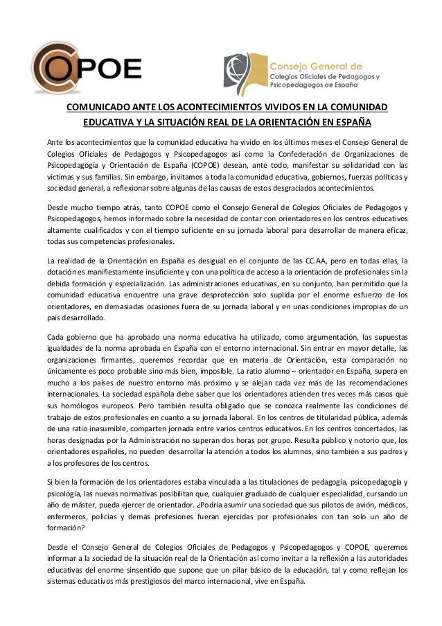 COMUNICADO ANTE LOS ACONTECIMIENTOS VIVIDOS EN LA COMUNIDAD EDUCATIVA Y LA SITUACIÓN REAL DE LA ORIENTACIÓN EN ESPAÑA Ante...