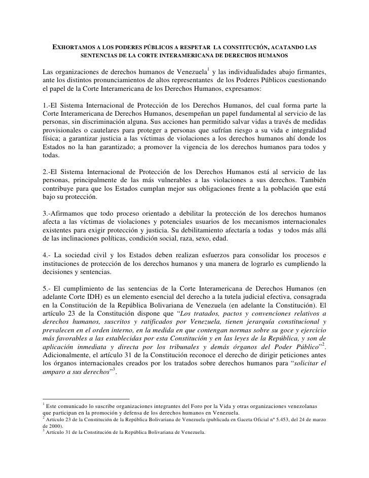 EXHORTAMOS A LOS PODERES PÚBLICOS A RESPETAR      LA CONSTITUCIÓN, ACATANDO LAS                 SENTENCIAS DE LA CORTE INT...
