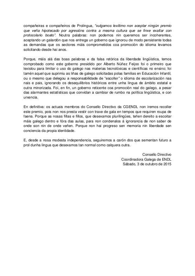 """compañeiras e compañeiros de Prolingua, """"xulgamos lexítimo non aceptar ningún premio que veña hipotecado por agresións con..."""