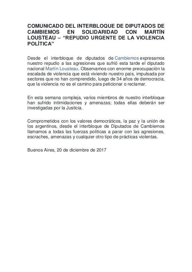 """COMUNICADO DEL INTERBLOQUE DE DIPUTADOS DE CAMBIEMOS EN SOLIDARIDAD CON MARTÍN LOUSTEAU – """"REPUDIO URGENTE DE LA VIOLENCIA..."""