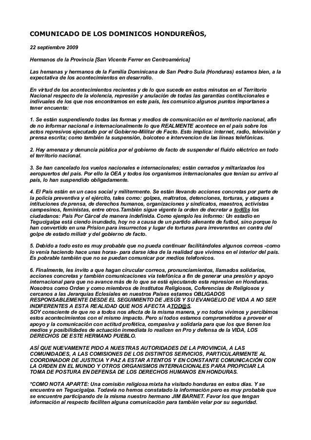 COMUNICADO DE LOS DOMINICOS HONDUREÑOS, 22 septiembre 2009 Hermanos de la Provincia [San Vicente Ferrer en Centroamérica] ...
