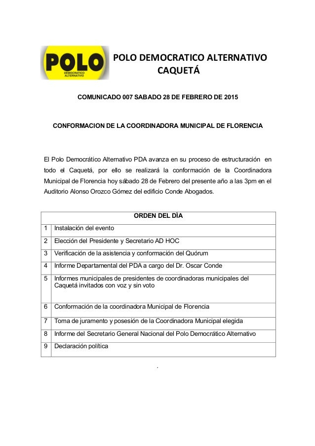 POLO DEMOCRATICO ALTERNATIVO CAQUETÁ . COMUNICADO 007 SABADO 28 DE FEBRERO DE 2015 CONFORMACION DE LA COORDINADORA MUNICIP...