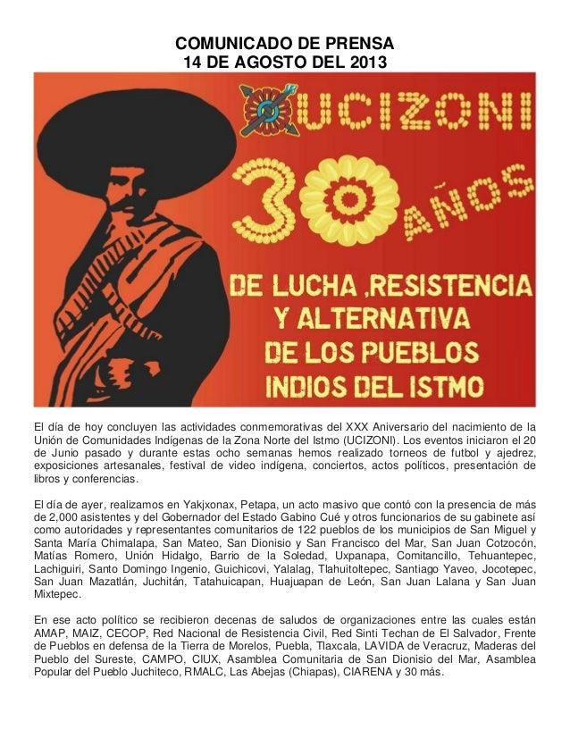 COMUNICADO DE PRENSA 14 DE AGOSTO DEL 2013 El día de hoy concluyen las actividades conmemorativas del XXX Aniversario del ...