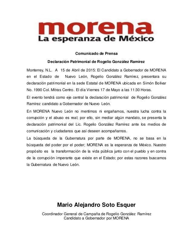 Comunicado de Prensa Declaración Patrimonial de Rogelio González Ramírez Monterrey, N.L. A 15 de Abril de 2015: El Candida...