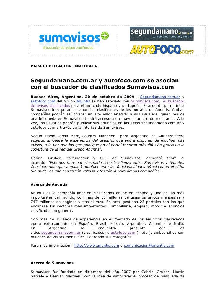 PARA PUBLICACION INMEDIATA    Segundamano.com.ar y autofoco.com se asocian con el buscador de clasificados Sumavisos.com B...