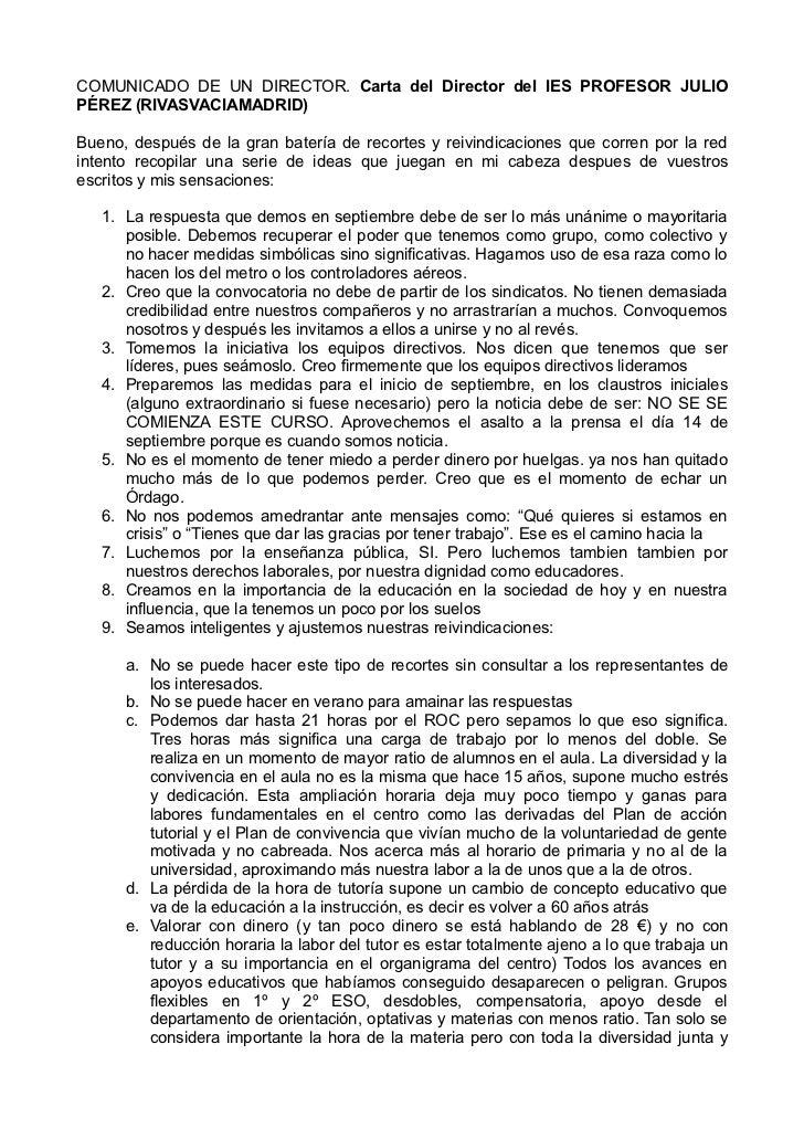 COMUNICADO DE UN DIRECTOR. Carta del Director del IES PROFESOR JULIOPÉREZ (RIVASVACIAMADRID)Bueno, después de la gran bate...