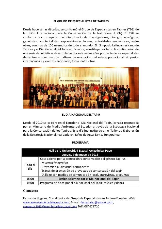 EL GRUPO DE ESPECIALISTAS DE TAPIRESDesde hace varias décadas, se conformó el Grupo de Especialistas en Tapires (TSG) dela...