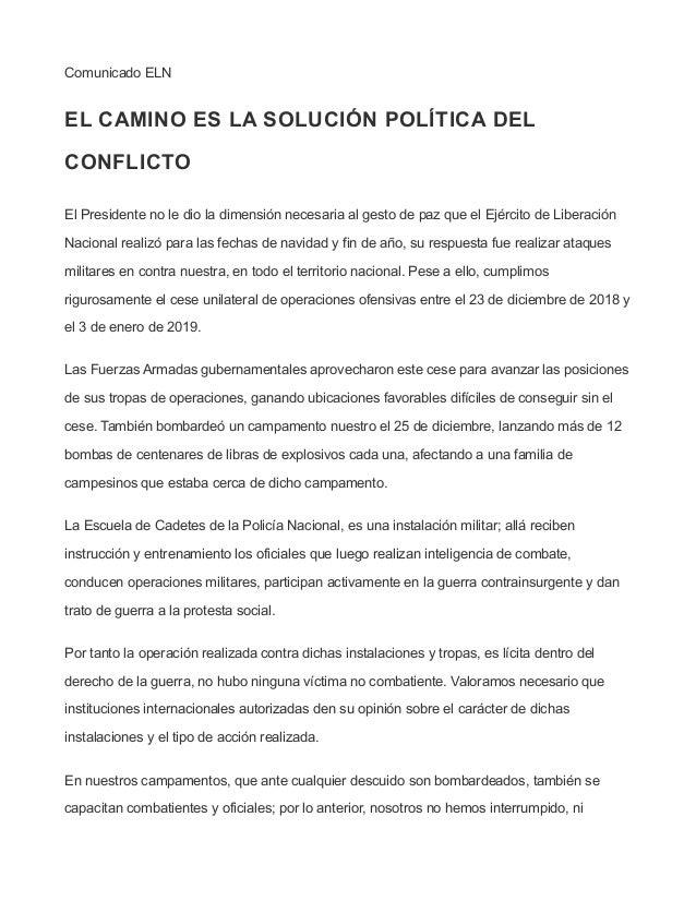 Comunicado ELN EL CAMINO ES LA SOLUCIÓN POLÍTICA DEL CONFLICTO El Presidente no le dio la dimensión necesaria al gesto de ...