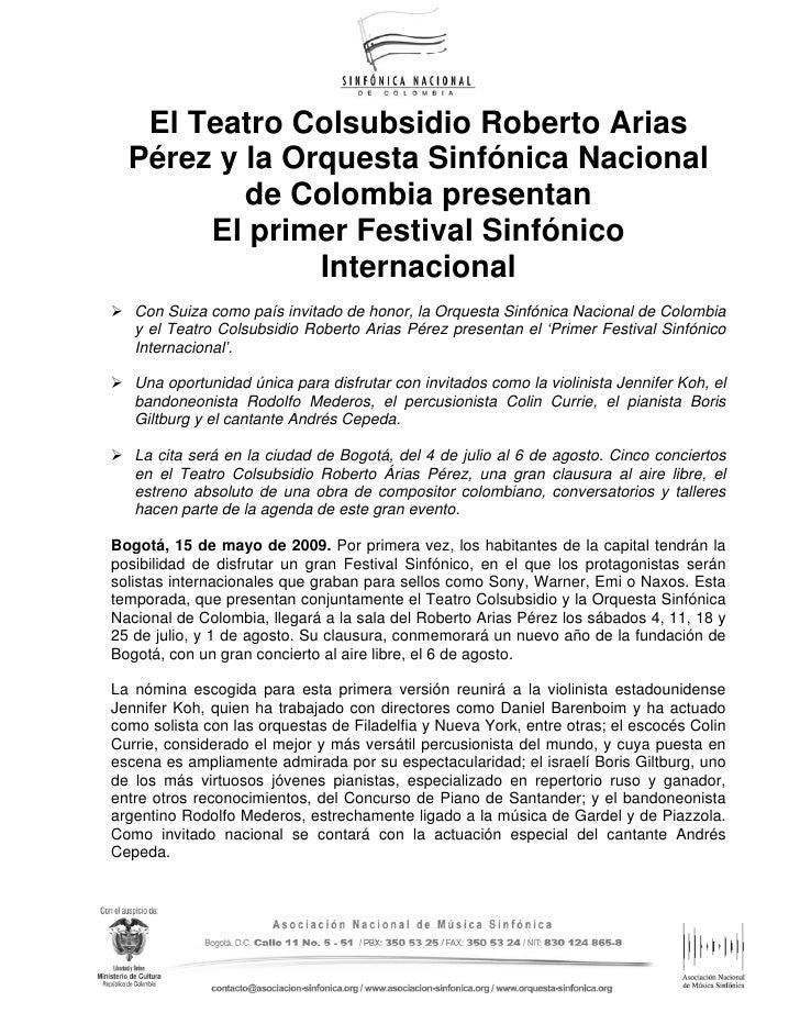 El Teatro Colsubsidio Roberto Arias  Pérez y la Orquesta Sinfónica Nacional          de Colombia presentan       El primer...