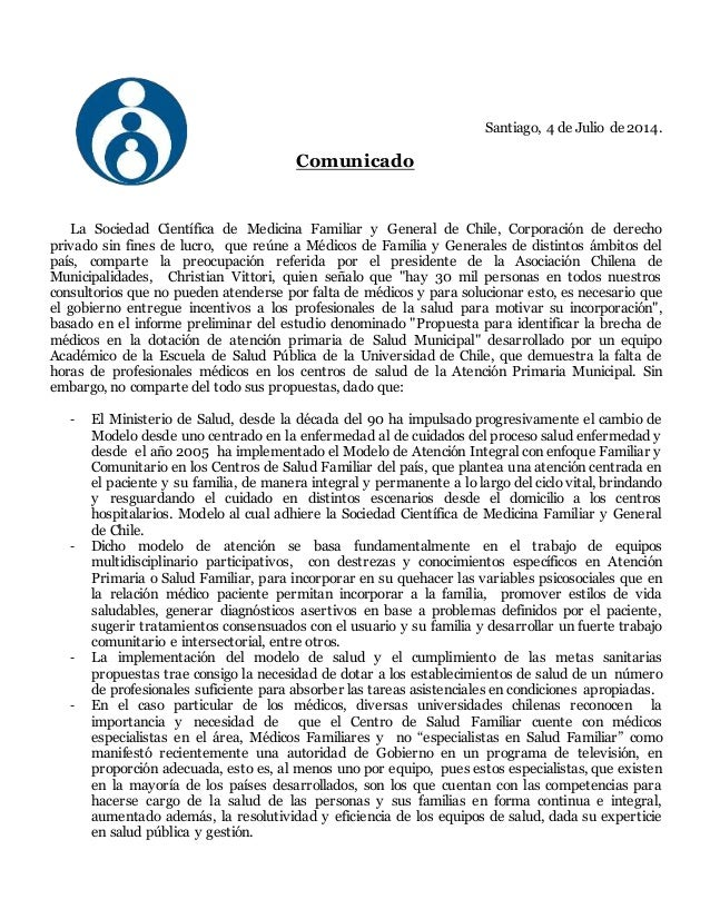 Santiago, 4 de Julio de 2014. Comunicado La Sociedad Científica de Medicina Familiar y General de Chile, Corporación de de...