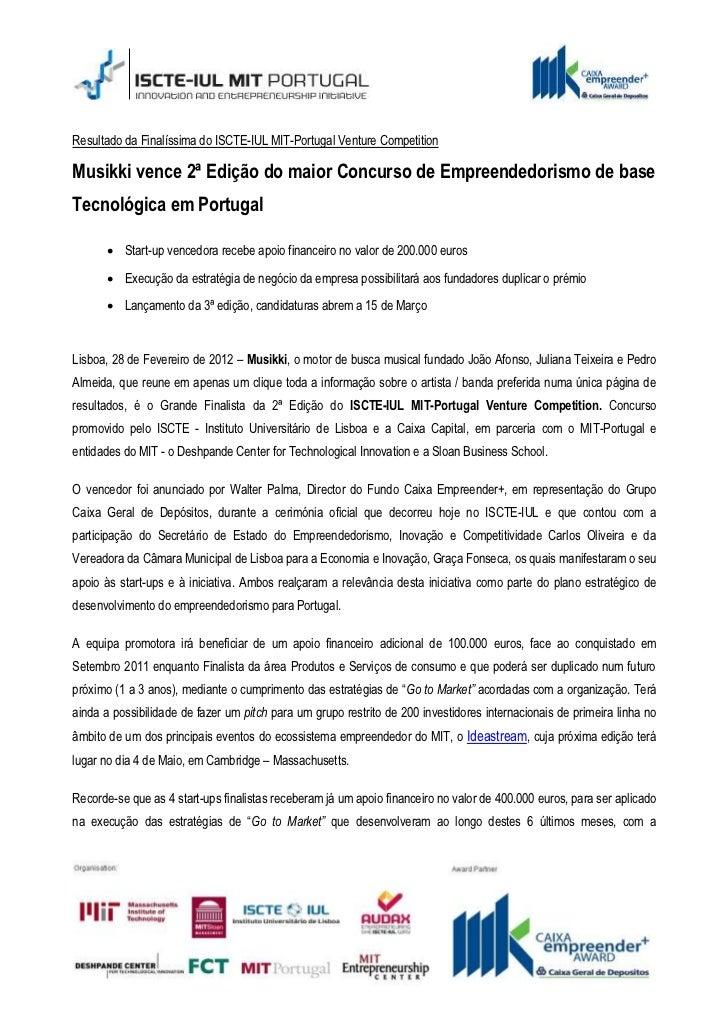 Resultado da Finalíssima do ISCTE-IUL MIT-Portugal Venture CompetitionMusikki vence 2ª Edição do maior Concurso de Empreen...