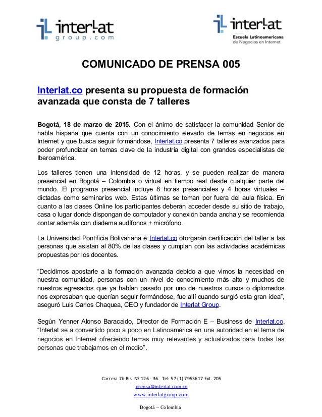 COMUNICADO DE PRENSA 005 Interlat.co presenta su propuesta de formación avanzada que consta de 7 talleres Bogotá, 18 de ma...