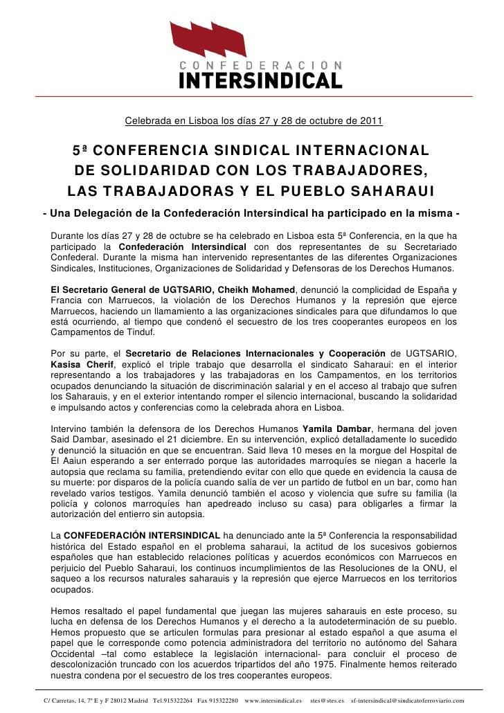 Celebrada en Lisboa los días 27 y 28 de octubre de 2011        5ª CONFERENCIA SINDICAL INTERNACIONAL        DE SOLIDARIDAD...