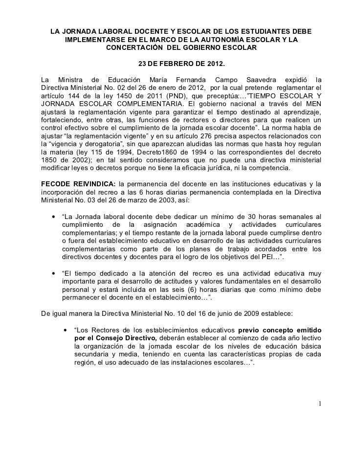 LA JORNADA LABORAL DOCENTE Y ESCOLAR DE LOS ESTUDIANTES DEBE       IMPLEMENTARSE EN EL MARCO DE LA AUTONOMÍA ESCOLAR Y LA ...
