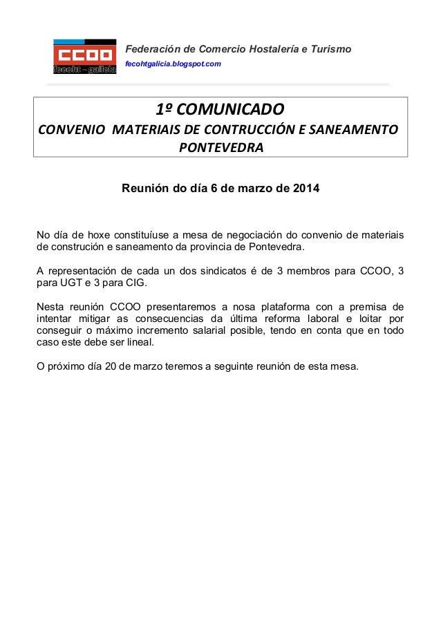 Federación de Comercio Hostalería e Turismo fecohtgalicia.blogspot.com 1º COMUNICADO CONVENIO MATERIAIS DE CONTRUCCIÓN E S...