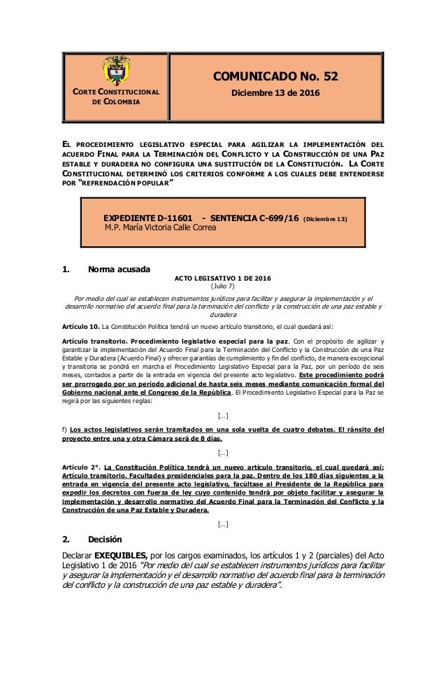 CORTE CONSTITUCIONAL DE COLOMBIA COMUNICADO No. 52 Diciembre 13 de 2016 EL PROCEDIMIENTO LEGISLATIVO ESPECIAL PARA AGILIZA...