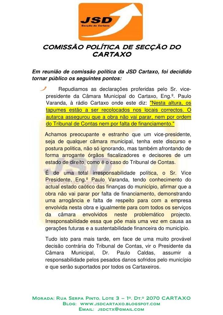 COMISSÃO POLÍTICA DE SECÇÃO DO             POLÍTICA              CARTAXO  Em reunião de comissão política da JSD Cartaxo, ...